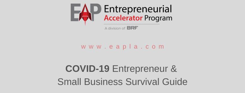 COVID-19 SURVIVAL GUIDE FOR SMALL BUSINESSES & ENTREPRENEURS